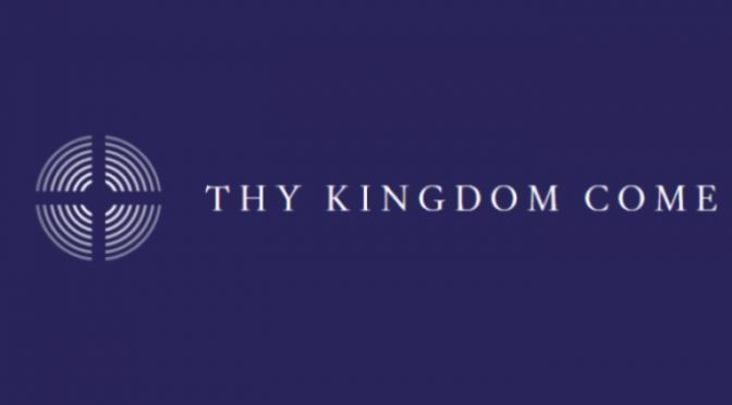 Thy Kingdom Come – 10 Days of Prayer from Ascension Day to Pentecost