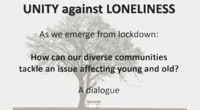 Unity against Loneliness Event 26th April